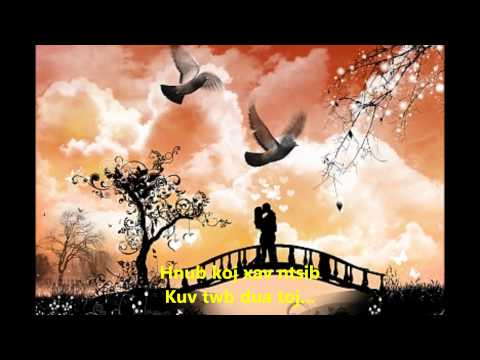Txhob Rhuav Txoj Kev Sib Hlub w/Lyrics.wmv thumbnail