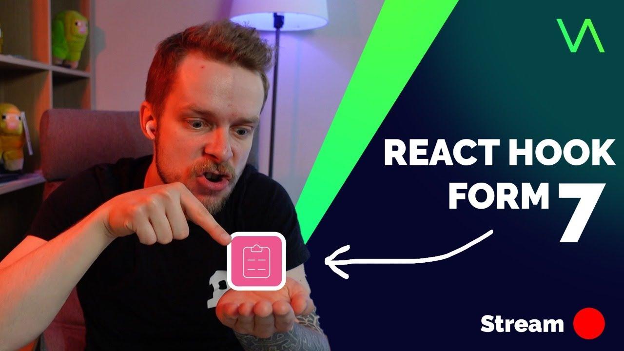 React Hook Form 7 Stream