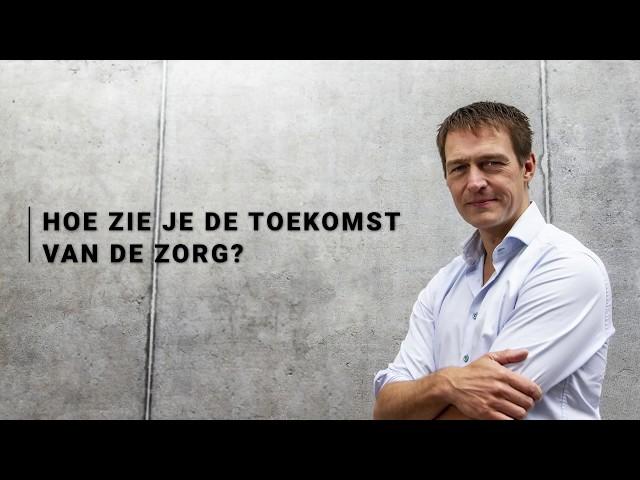 Erik-Jan Vlieger - Toekomst van de zorg