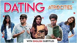 Dating Atrocities | With English Subtitles | Comedy Video | NYK