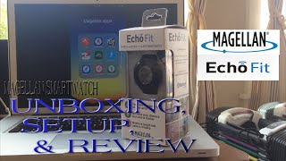 "The New 2014 MAGELLAN Echo ""Fit"" SmartWatch Unbox Setup & Review"