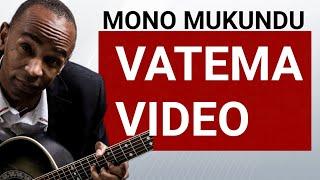 MONO MUKUNDU-VATEMA ,2007