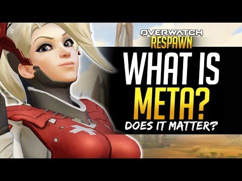 Overwatch Respawn - NEW SERIES! - What is META and does it matter?