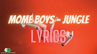 Mome Boys - Jungle | Lyric Video