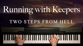 Running with Keepers by Two Steps From Hell (Piano)