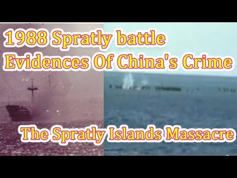 1988 Spratly Battle  Evidences Of China's Crime The Spratly Islands Massacre