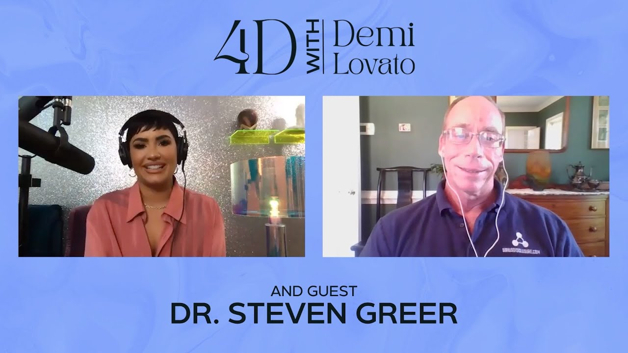 4D With Demi Lovato - Guest: Dr. Steven Greer