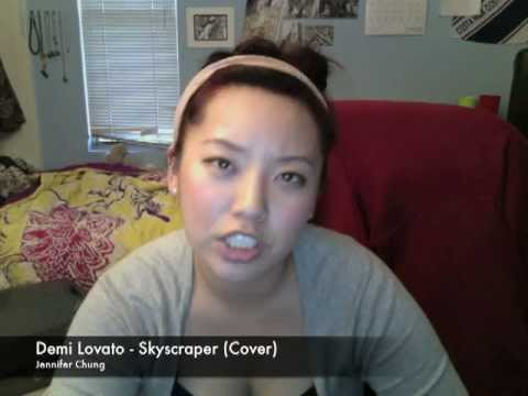 Skyscraper - Demi Lovato by Jennifer Chung - YouTube