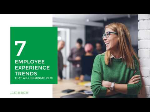 Webinar: 7 Employee Experience Trends That Will Dominate 2019