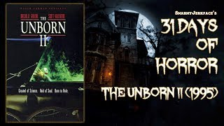 The Unborn II (1995) - 31 Days of Horror