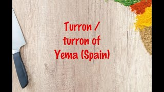How to cook - Turron / turron of Yema (Spain)
