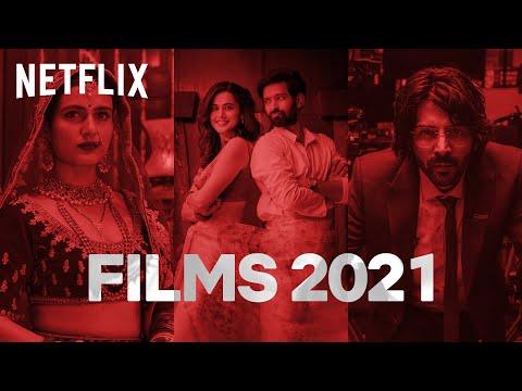 2021's Upcoming Netflix Original Films | #AbMenuMeinSabNew | Netflix India