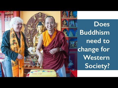 Does Buddhism need to change for Western Society?