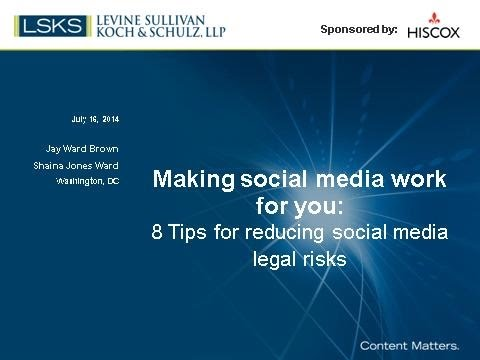 Hiscox Webinar: 8 tips for reducing social media legal risks