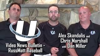 UCU Video News Bulletin Re: RussMatt Baseball