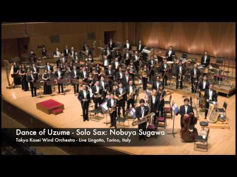 Tokyo Kosei Wind Orchestra - Dance of Uzume - Nobuya Sugawa Solo Sax - Live Lingotto, Torino, Italy