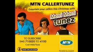 "Christmas Callertune from MTN ""Merri Merri"""
