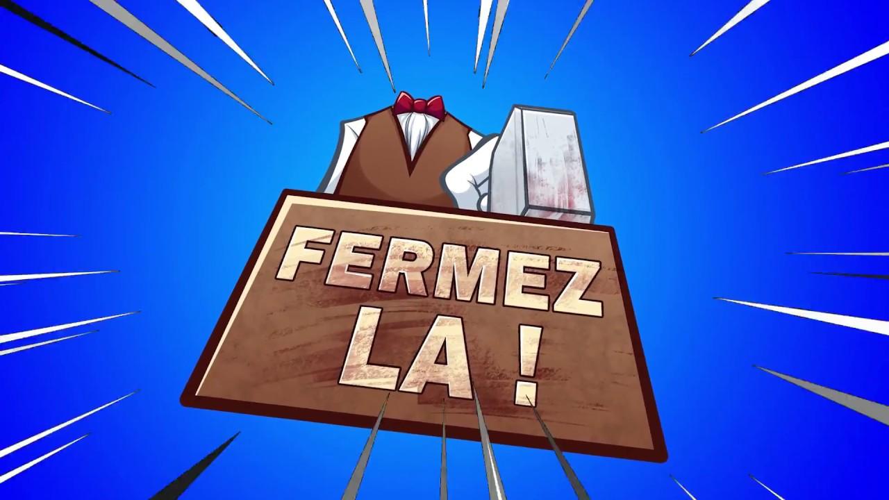 FERMEZ LA - presentation