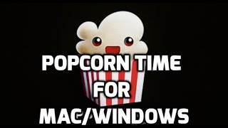 popcorn time for mac os x yosemite sierra ei capitan macbook pro air in 2017