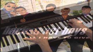 All I Have To Give - Backstreet Boys - Piano