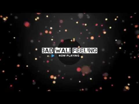BAD WALI FEELING  INDEEP BAKSHI   NEHA...