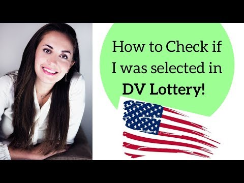 How to check if I was selected in DV Visa Lottery 2019🇺🇸✔️