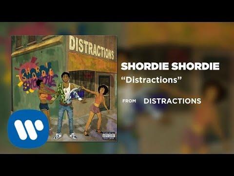 Download Shordie Shordie - Distractions (Official Audio)