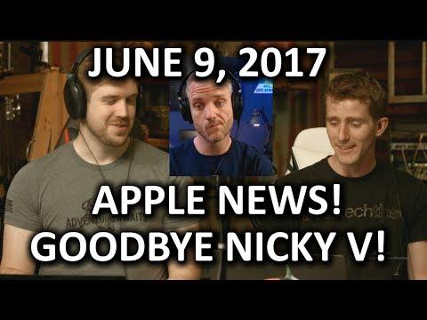 Apple  w JayzTwoCents & Nicky V Farewell  WAN  June 9, 2017