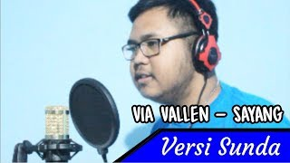 Via Vallen - Sayang (Versi Sunda)