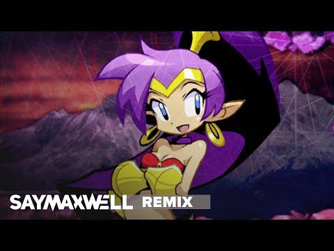 SayMaxWell - Shantae - Darkest Night [Remix]