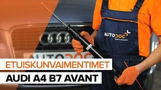 AUDI A4 Avant (8ED, B7) Iskunvaimentimet asennus : ilmainen video