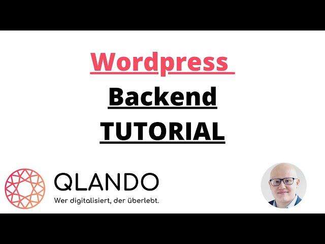 Wordpress Backend Tutorial Deutsch ( kurze Einführung ) | QLANDO