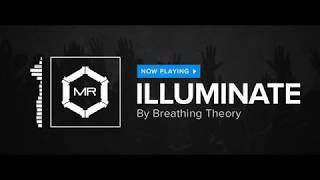 Breathing Theory - Illuminate [HD]
