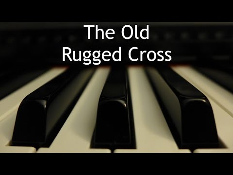 The Old Rugged Cross - piano instrumental hymn with lyrics
