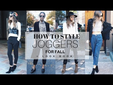 How To Style: Joggers For Fall 2016 + Look Book