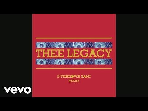 Thee Legacy - S'thandwa Sami (Remix - Pseudo video)