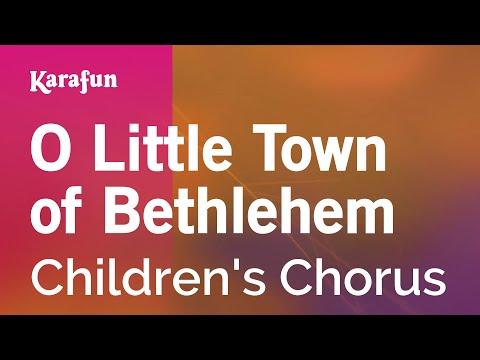 Karaoke O Little Town of Bethlehem - Children's Chorus *