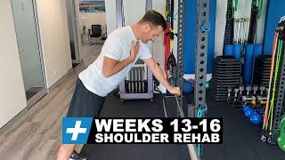 Shoulder Surgery Rehab Exercises - Post-op Weeks 13-16   Tim Keeley   Physio REHAB