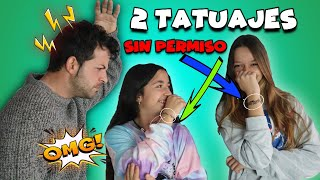 I GET 2 TATTOOS WITHOUT PERMISSION😱 * MY FATHER GETS VERY ANGRY * Mellizas Channel