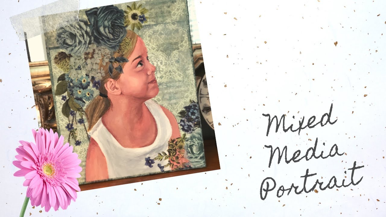[Closed] Mixed Media Portrait Create to Inspire Youtube Hop