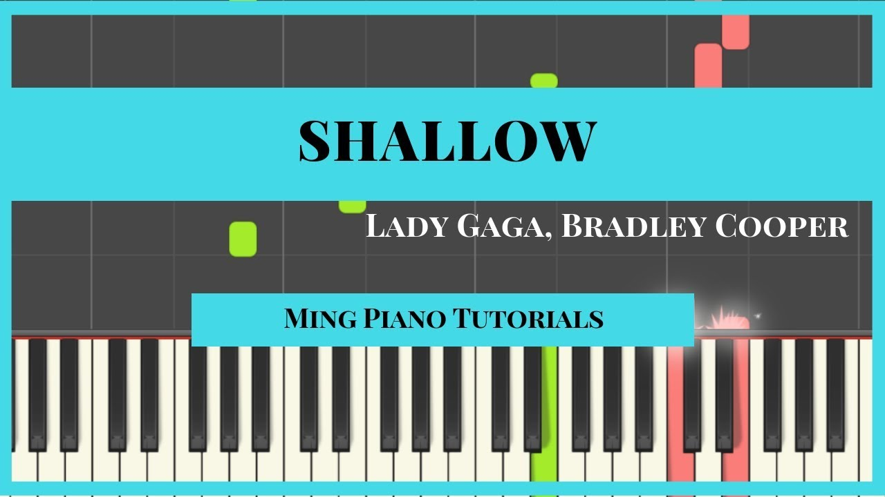 Shallow - Lady Gaga Bradley Cooper (midi sheets) Ming Piano Tutorials