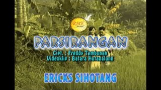 PARSIRANGAN by Erick Sihotang (OFFICIAL VIDEO)