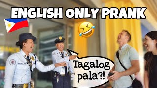 ENGLISH ONLY PRANK in QUEZON CITY! (Laptrip!)