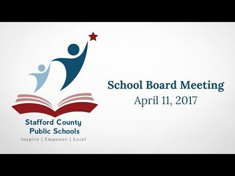 School Board Meeting | April 11, 2017 | Stafford County Public Schools