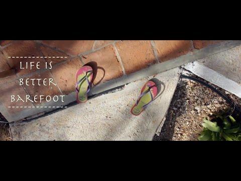 Life's better barefoot