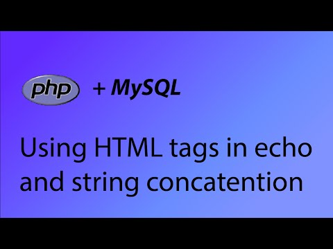 PHP & MySQL Tutorial 3 - Echo HTML And String Concatention