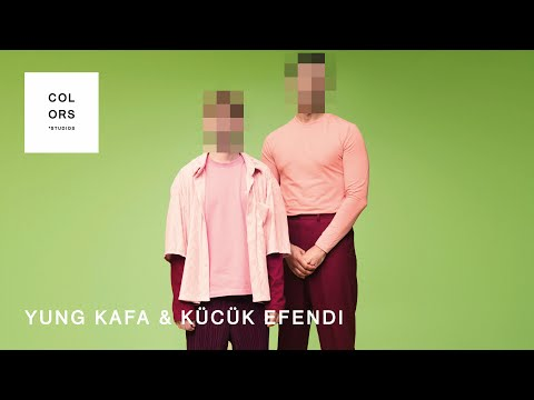 Yung Kafa & Kücük Efendi - Sturm | A COLORS SHOW