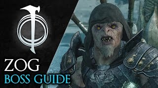 Shadow of War - How to defeat Zog the Eternal (Boss Guide)