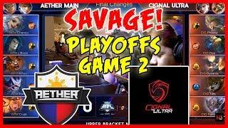 Savage na naman! Pheww Pheww Pheww! Cignal Ultra vs Aether Main   MPL PH Season 2 Playoffs