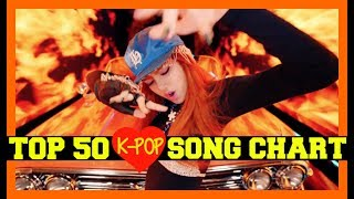 [TOP 50] K-POP SONGS CHART • JUNE 2017 (WEEK 4)